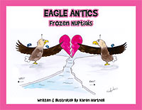 Eagle Antics: Frozen Nuptials