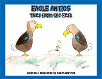 Eagle Antics: Tales from the Nest